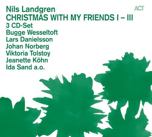 Christmas With My Friends Vol. 1-3 by Nils Landgren