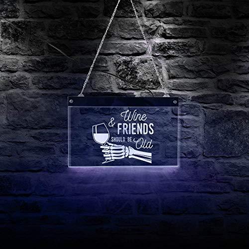 30cm * 19cm Mano de Esqueleto sosteniendo Copa de Vino Lámpara de acrílico LED El Vino y los Amigos Deben ser Viejos Letreros de neón LED Winery Company Bar Pub Luz Fresca Regalo del día de la Madre