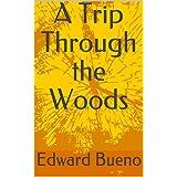 A Trip Through the Woods (Shinwa Book 1) (English Edition)