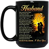 Romantic Poem To My Husband Coffee Mug Gift - Novelty Black Ceramic Cup 15 OZ - Awesome Gift Ideas For Men/Lover/Husband On Birthday, Xmas, Valentine Day