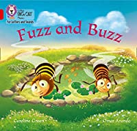 Fuzz and Buzz: Band 02a/Red a (Collins Big Cat Phonics for Letters and Sounds)