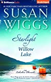 Starlight on Willow Lake (Lakeshore Chronicles, Band 11) - Susan Wiggs