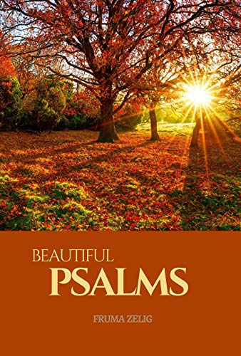 Beautiful Psalms: An Adult Picture Book and Nature Photography with Short Bible Verses in Large Print for Seniors, The Elderly, Dementia And Alzheimer's Patients For Easy Relaxation