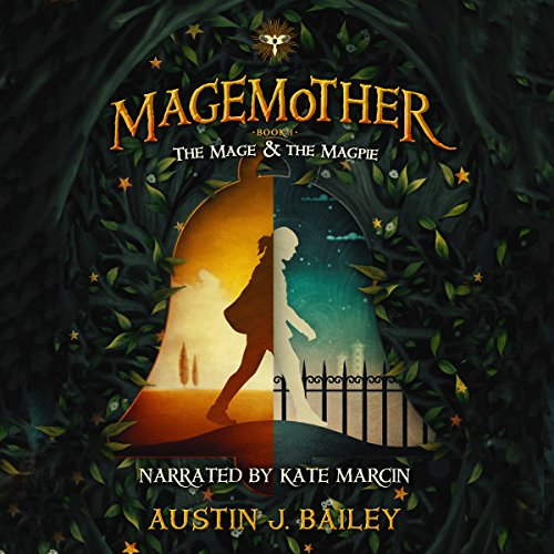 The Mage and the Magpie audiobook cover art