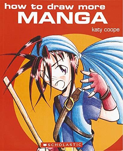 How To Draw More Manga
