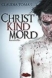 Claudia Toman: Christkindmord