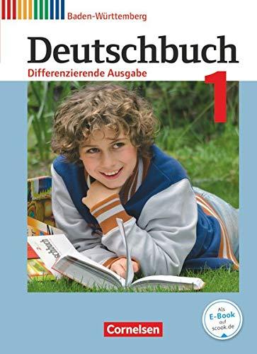 Deutschbuch - Sprach- und Lesebuch - Differenzierende Ausgabe Baden-Württemberg 2016 - Band 1: 5. Schuljahr: Schülerbuch
