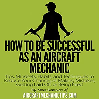 How to Be Successful as an Aircraft Mechanic audiobook cover art