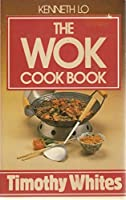 The Wok Cook Book (A Mayflower Book) 0583129293 Book Cover