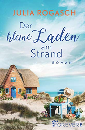 Der kleine Laden am Strand: Roman