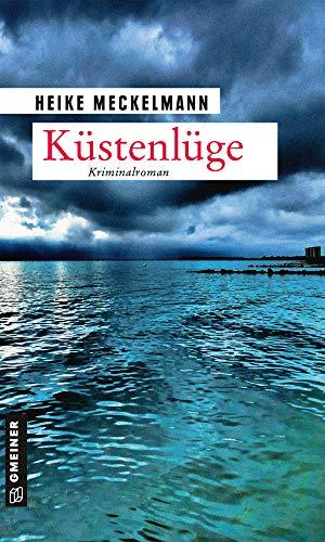 Küstenlüge: Kriminalroman (Kommissare Westermann und Hartwig 5)
