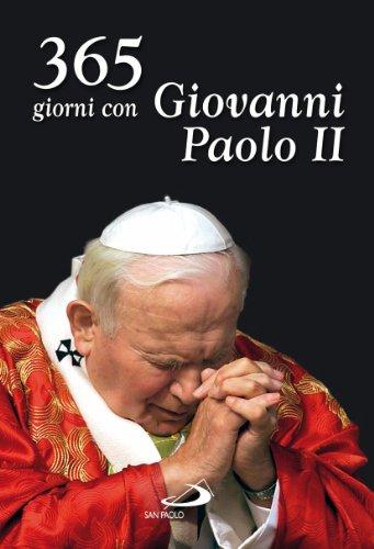 365 giorni con Giovanni Paolo II