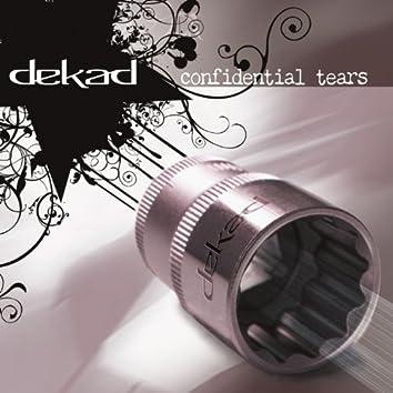 Confidential Tears