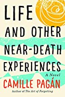Life and Other Near-Death Experiences 1503946002 Book Cover