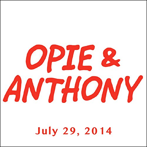 Opie & Anthony, Joel McHale and Penn Jillette, July 29, 2014 audiobook cover art
