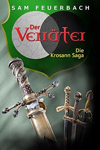Der Verräter: Die Krosann Saga - Band 6/6