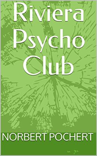 Couverture du livre Riviera Psycho Club (German Edition)