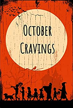 October Cravings (Who is Audrey Wickersham? Book 2) by [Sara  Shrieves]