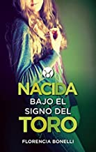 Nacida bajo el signo del Toro (Born under the Sign of Taurus) (Spanish Edition)