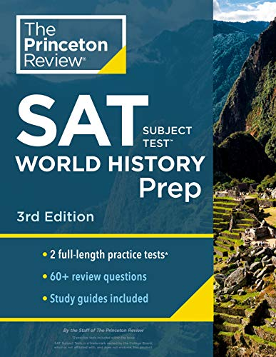Princeton Review SAT Subject Test World History Prep, 3rd Edition: Practice Tests + Content Review +