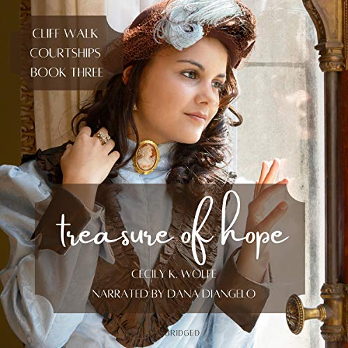 Treasure of Hope Audiobook By Cecily K. Wolfe cover art