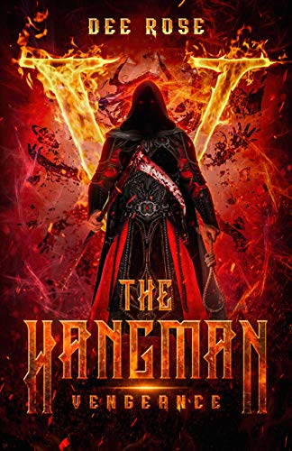 The Hangman: Vengeance by Rose, Dee
