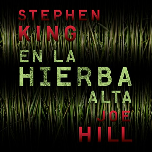 En la hierba alta audiobook cover art