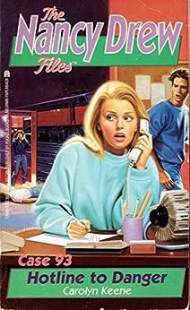 Hotline to Danger (Nancy Drew Files Book 93) by [Carolyn Keene]