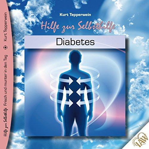Diabetes (Frisch und munter in den Tag - Hilfe zur Selbsthilfe) Titelbild