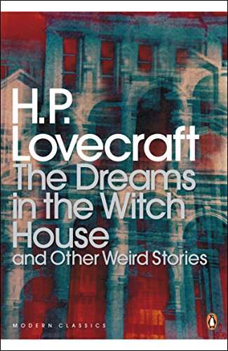 The Dreams in the Witch House and Other Weird Stories (Penguin Modern Classics)の詳細を見る