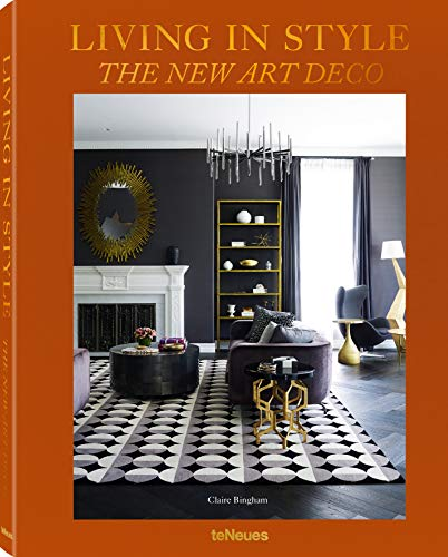 Living in style. the new Art Deco