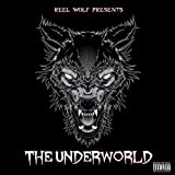 The Underworld [Deluxe Edition] [Explicit]