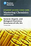 Mastering Chemistry with Pearson eText -- Standalone Access Card -- for General, Organic, and Biological Chemistry: Structures of Life (6th Edition)