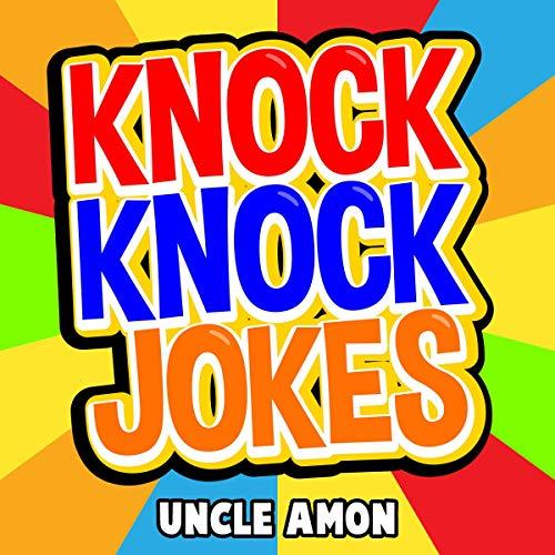 Knock Knock Jokes: 100+ Funny Jokes for Kids cover art