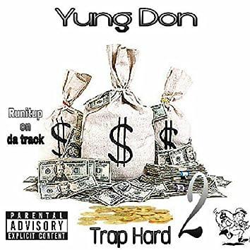 Trap Hard 2
