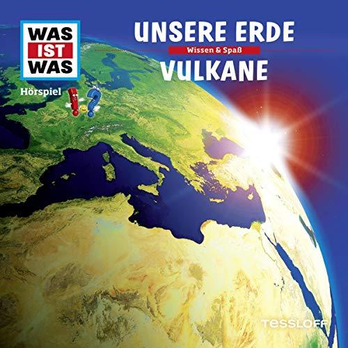 Unsere Erde / Vulkane: Was ist Was 1