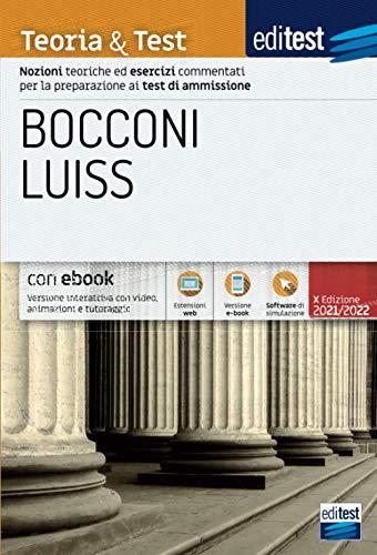 Test Bocconi – Luiss 2021: Manuale di Teoria e Test. Con e-book e simulatore in omaggio