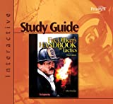 Fire Officer's Handbook of Tactics, Third Edition, Interactive Study Guide