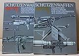 Schützenwaffen heute (1945-1985). Illustrierte Enzyklopädie der Schützenwaffen aus aller Welt. Band 1 und 2