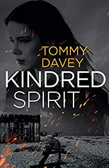 Kindred Spirit: A Paranormal Thriller by [Tommy Davey]