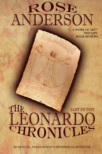 LGBT Fiction The Leonardo Chronicles Erotic Historical Romance (Volume 3)