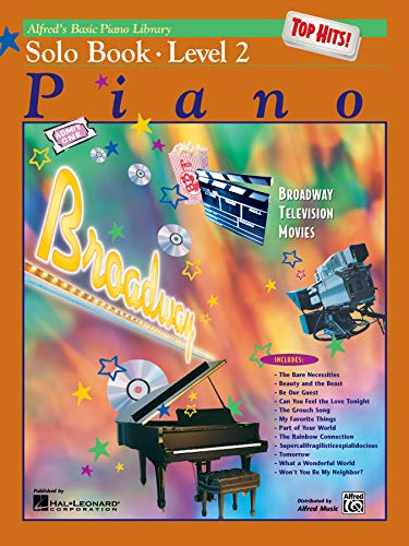 Alfred's Basic Piano Library Top Hits! Solo Book, Bk 2 (Alfred's Basic Piano Library, Bk 2)