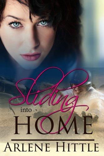 Sliding into Home (All's Fair In Love & Baseball, Band 3)