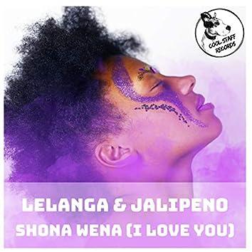 Shona Wena (I Love You)