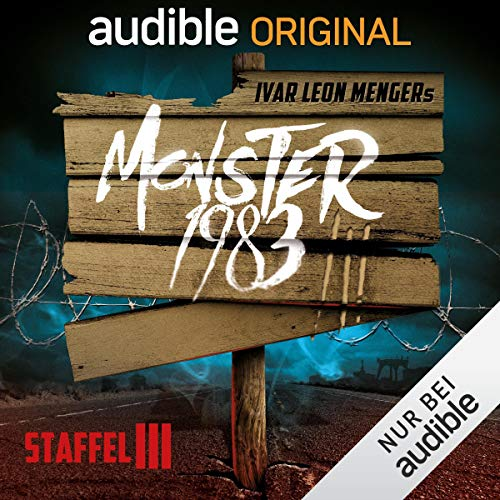 Monster 1983: Die komplette 3. Staffel                   By:                                                                                                                                 Ivar Leon Menger,                                                                                        Anette Strohmeyer,                                                                                        Raimon Weber                               Narrated by:                                                                                                                                 David Nathan,                                                                                        Luise Helm,                                                                                        Simon Jäger,                   and others                 Length: 11 hrs and 8 mins     5 ratings     Overall 5.0