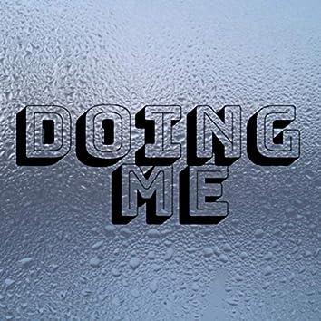 Doing Me