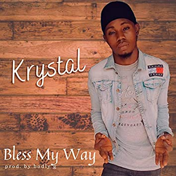 Bless My Way