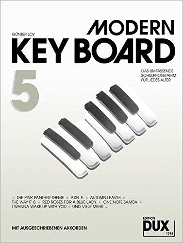 Modern Keyboard Band 5: Das umfassende Schulwerk für jedes Alter mit ausgeschriebenen Akkorden: Schule für Keyboard mit ausgeschriebenen Akkorden