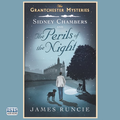 Sidney Chambers and the Perils of the Night audiobook cover art