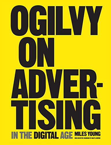 Ogilvy, D: Ogilvy on Advertising in the Digital Age
